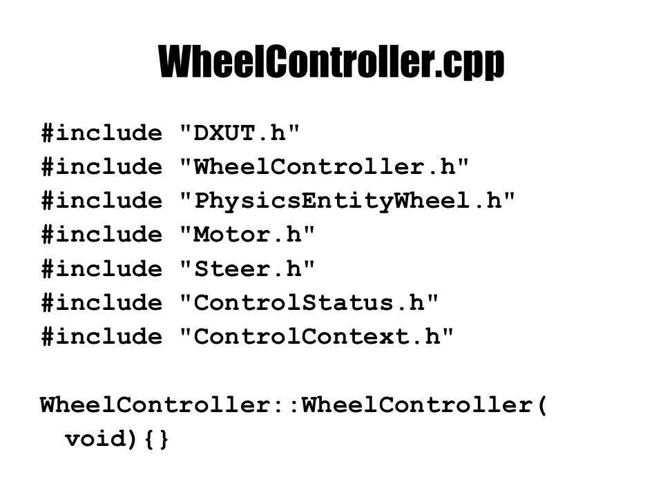 WheelController.cpp #include