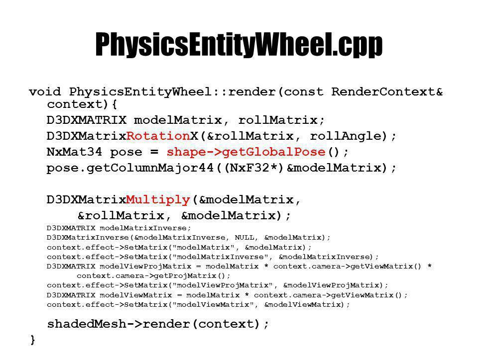 PhysicsEntity osztályba class PhysicsEntityWheel; //… std::vector wheels; public: void animate(double dt); void addWheel( PhysicsEntityWheel* wheel); void finishWheels();