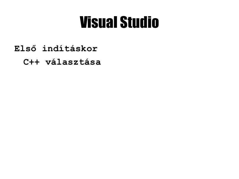 Visual Studio Első indításkor C++ választása