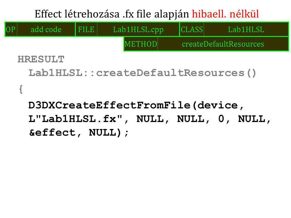 HRESULT Lab1HLSL::createDefaultResources() { D3DXCreateEffectFromFile(device, L