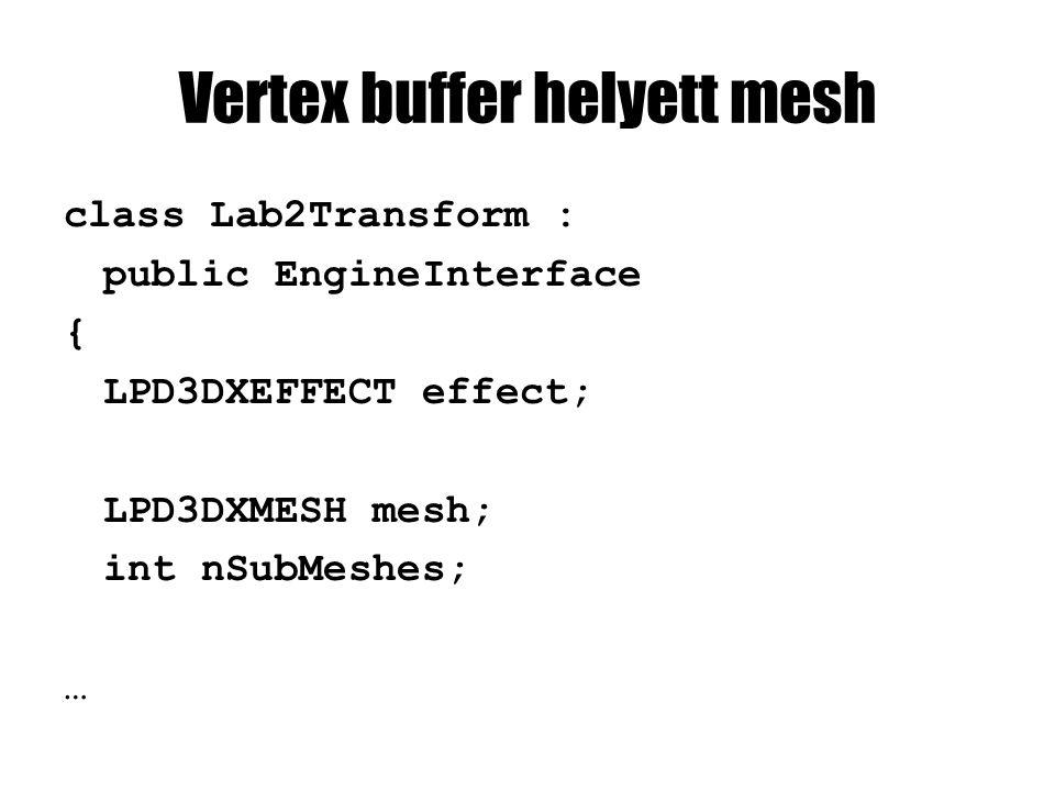 anyagok kibányászása D3DXMATERIAL* materialArray = (D3DXMATERIAL*) materialBuffer->GetBufferPointer();