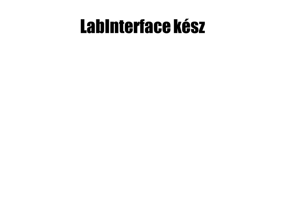 LabInterface kész