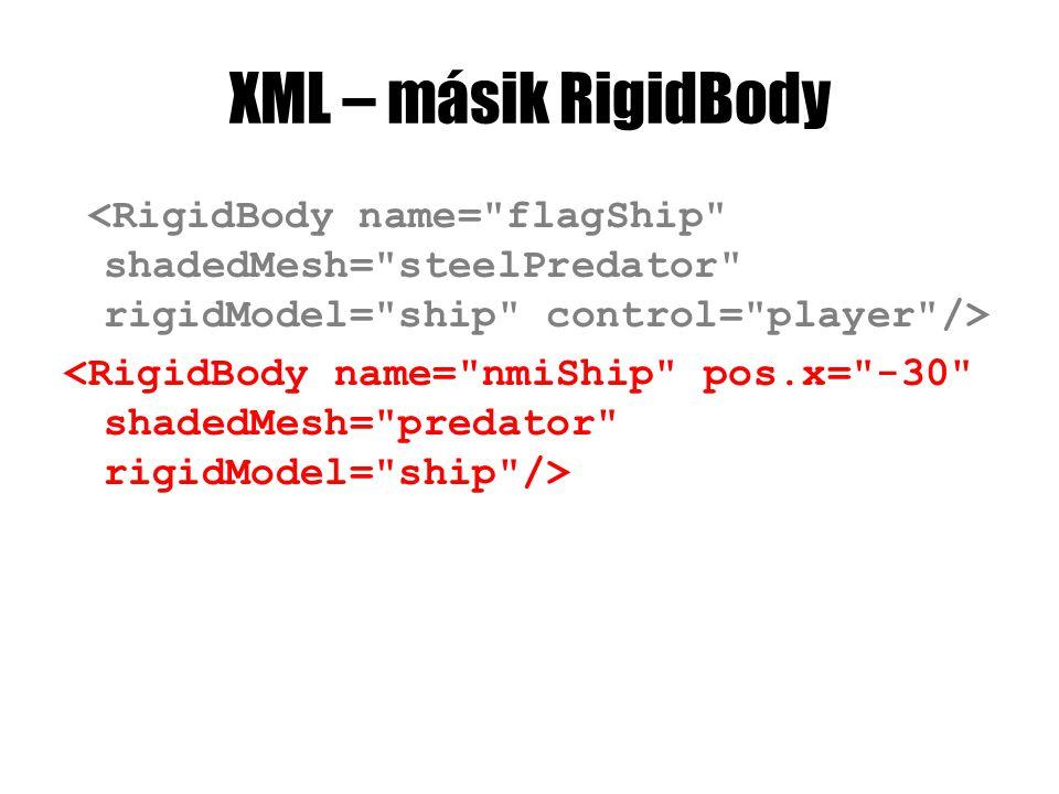 XML – másik RigidBody