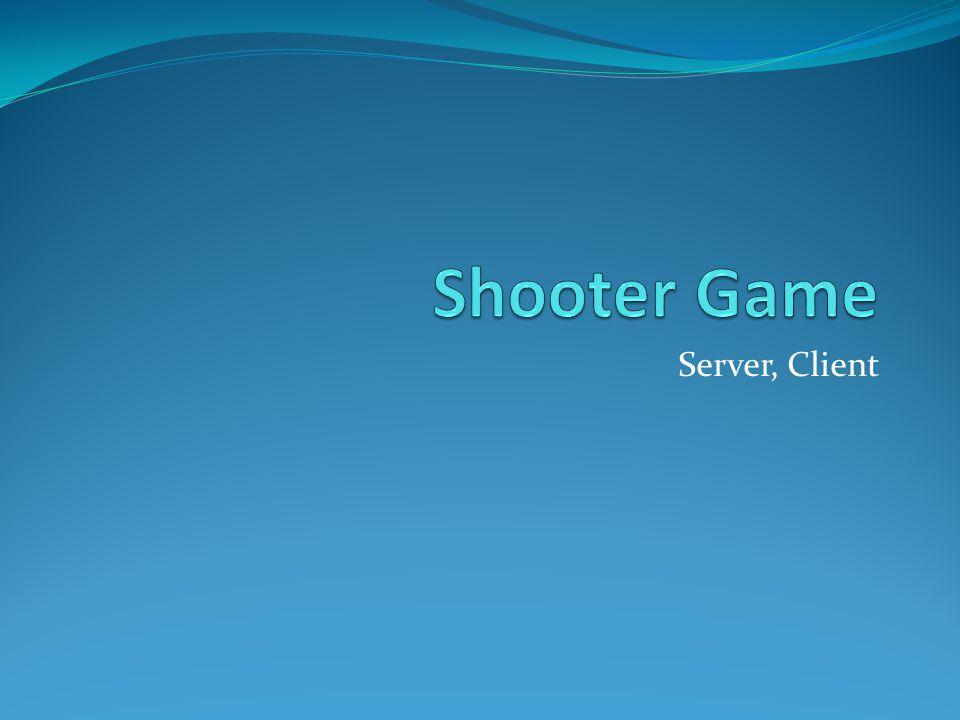Server, Client