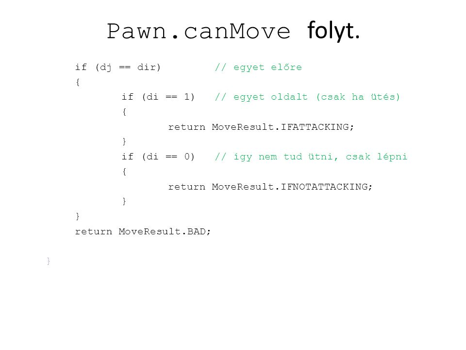 Pawn.canMove folyt.