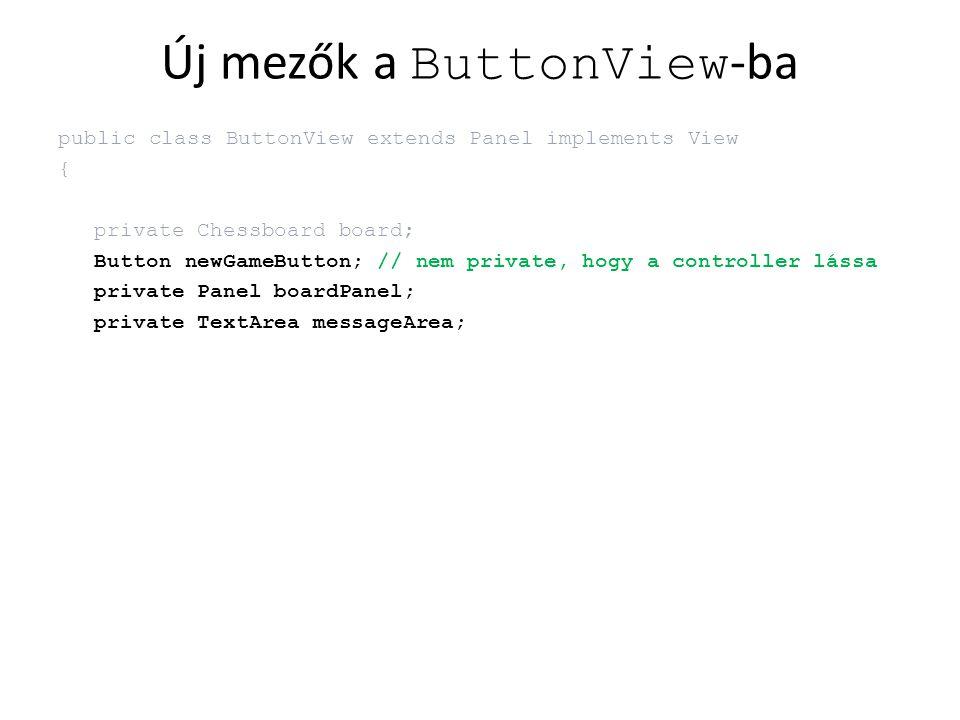ButtonController konstruktor végére // zárvány eseménykezelő view.newGameButton.addActionListener( new ActionListener() { public void actionPerformed(ActionEvent e) { board.reset(); view.display(); } }); // minden gomb kap egy saját figyelő példányt for (ButtonView.BoardButton boardButton : view.boardButtons) { boardButton.addActionListener( new BoardAdapter(this, boardButton.square)); }