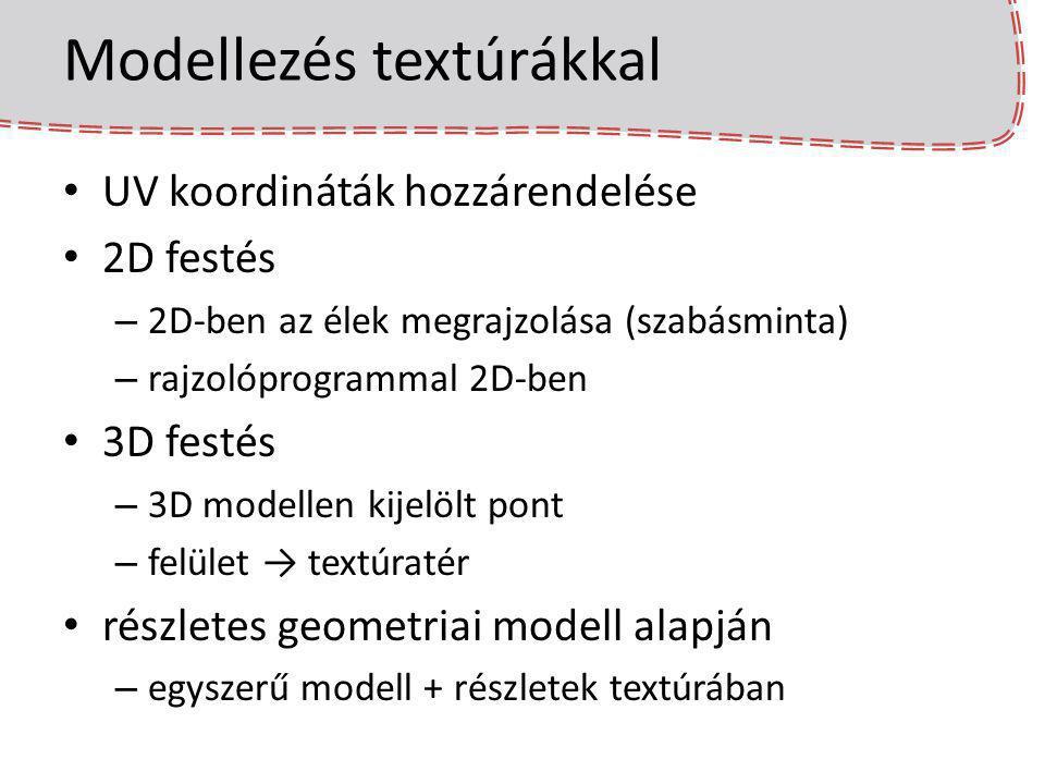 Textúrák szűrése texel < pixel (távoli felület) – egy pixelbe sok texel esik, átlagolni kellene – ha a pixelközép textúrakooriniátájához legközelebbit vesszük, akkor gyakorlatilag véletlenül választunk egy texelt az átlag helyett – kameramozgásnál változik, melyiket – megoldás átlagok előre kiszámolása: mipmappek
