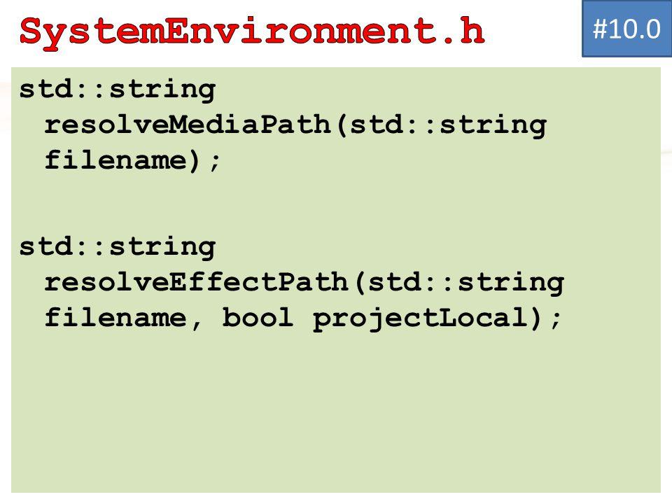 std::string resolveMediaPath(std::string filename); std::string resolveEffectPath(std::string filename, bool projectLocal); #10.0