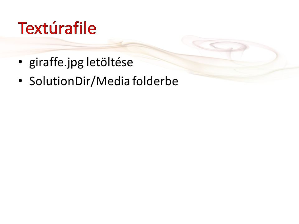 giraffe.jpg letöltése SolutionDir/Media folderbe