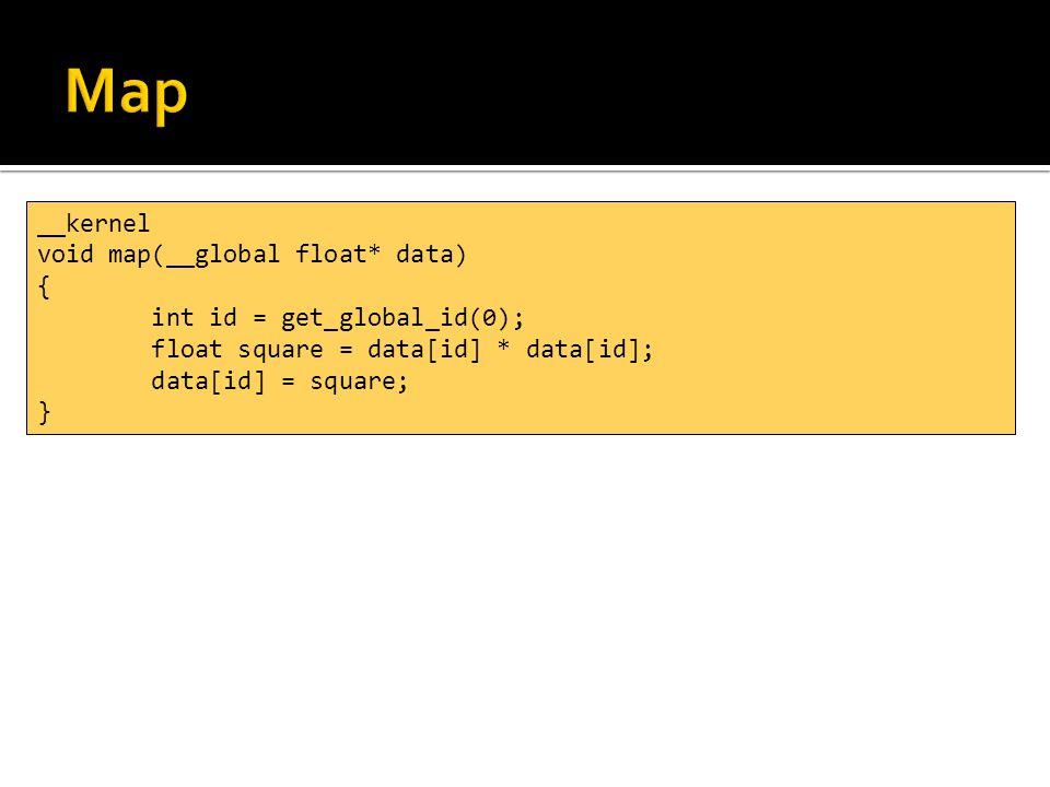 const size_t dataSize = 1024; cl_kernel reduceKernel = cl.createKernel(clProgram, reduce_global ); float* hData = new float[dataSize]; cl_mem gData = clCreateBuffer(cl.context(), CL_MEM_READ_WRITE, sizeof(float) * dataSize, NULL, NULL); clEnqueueWriteBuffer(cl.cqueue(), gData, CL_TRUE, 0, sizeof(float) * dataSize, hData, 0, NULL, NULL); clSetKernelArg(reduceKernel, 0, sizeof(cl_mem), &gData); size_t workSize = dataSize; clEnqueueNDRangeKernel(cl.cqueue(), reduceKernel, 1, NULL, &workSize, NULL, 0, NULL, NULL); clEnqueueReadBuffer(cl.cqueue(), gData, CL_TRUE, 0, sizeof(float) * dataSize, hData, 0, NULL, NULL);