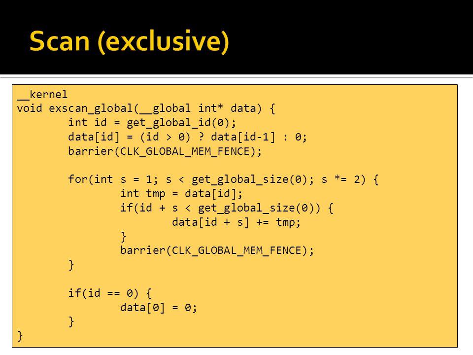 const size_t dataSize = 1024; const size_t histogramSize = 32; cl_kernel histogramGlobalKernel = cl.createKernel(clProgram, hist ); int *hData = new int[dataSize]; int *hHist = new int[histogramSize]; memset(hHist, 0, sizeof(int)*histogramSize); cl_mem gData = clCreateBuffer(cl.context(), CL_MEM_READ_ONLY, sizeof(int) * dataSize, NULL, NULL); clEnqueueWriteBuffer(cl.cqueue(), gData, CL_TRUE, 0, sizeof(int) * dataSize, hData, 0, NULL, NULL); cl_mem gHist = clCreateBuffer(cl.context(), CL_MEM_READ_WRITE, sizeof(int) * histogramSize, NULL, NULL); clEnqueueWriteBuffer(cl.cqueue(), gHist, CL_TRUE, 0, sizeof(int) * histogramSize, hHist, 0, NULL, NULL);
