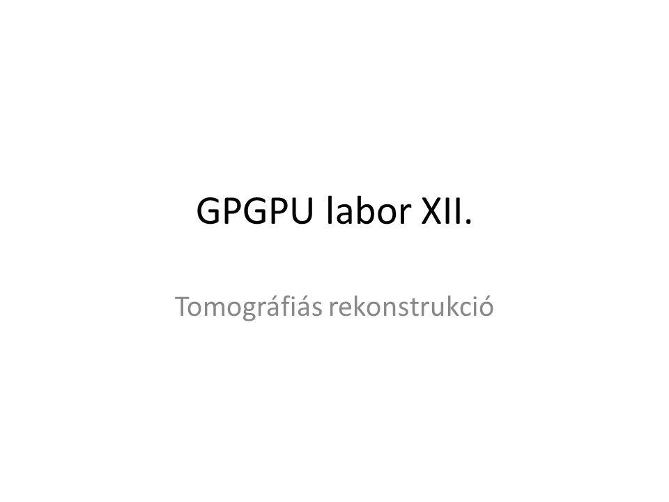 Előrevetítés: volume-metszés __kernel void forwardProjection( /*…*/ ) { // … indexek számítása float y_estimated = 0.0f; int2 iModule = getModules(iPair); float4 z1 =modules[iModule.x].origin + modules[iModule.x].transAxial*(iTransAxial1+0.5f)/nTransAxial + modules[iModule.x].axial*(iAxial1+0.5f)/nAxial; float4 z2 =modules[iModule.y].origin + modules[iModule.y].transAxial*(iTransAxial2+0.5f)/nTransAxial + modules[iModule.y].axial*(iAxial2+0.5f)/nAxial; float4 dir = z2-z1; float tnear, tfar; if ( intersectBox( z1, dir, volumeMin, volumeMax, &tnear, &tfar ) ) { // Ray-marching, y_estimated kiszámítása } // eredmény kiírása }