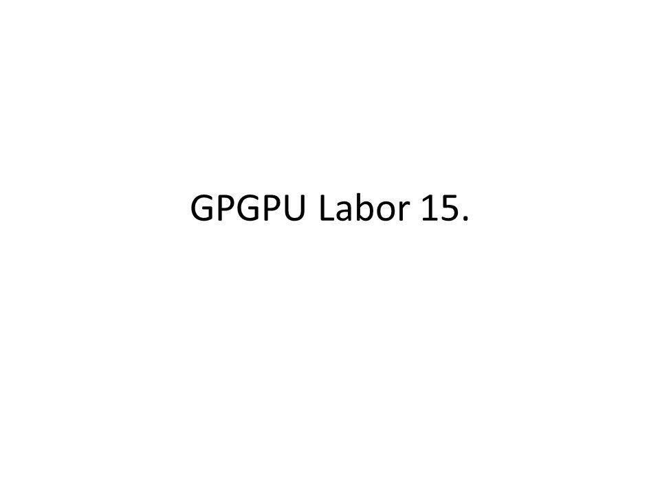 GPGPU Labor 15.