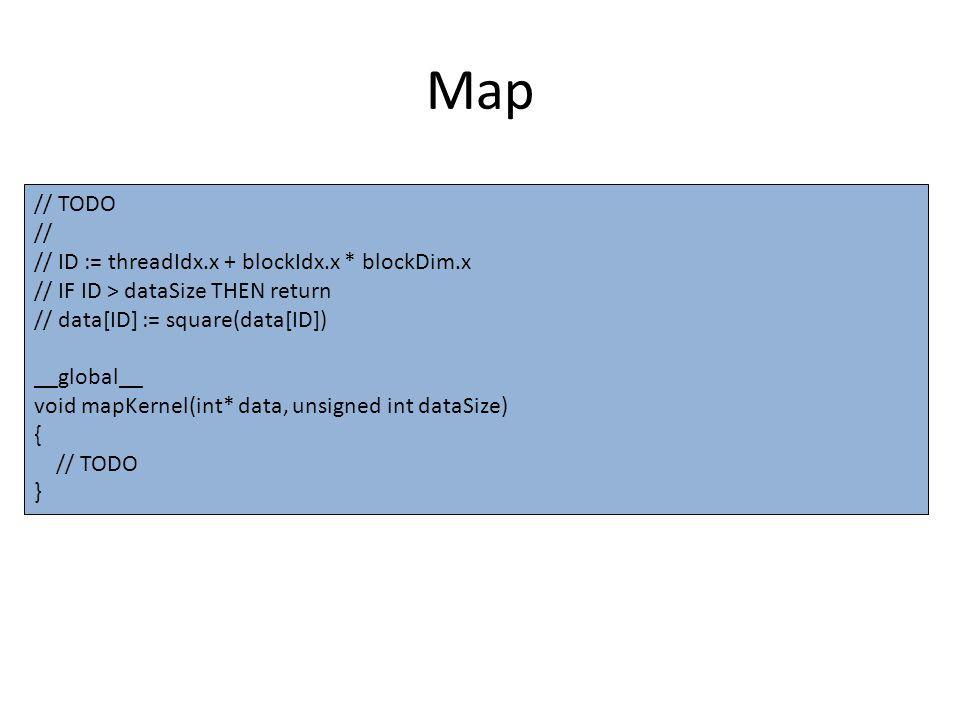 Reduce // TODO // // FOR s = dataSize / 2 ; s > 0 ; s >>= 1 DO: // IF (ID < s) // data[ID] = max(data[ID], data[ID + s]) // SYNCHRONIZE THREADS // __global__ void reduceKernel(float* data, int dataSize) { int id = threadIdx.x + blockIdx.x * blockDim.x; // TODO }