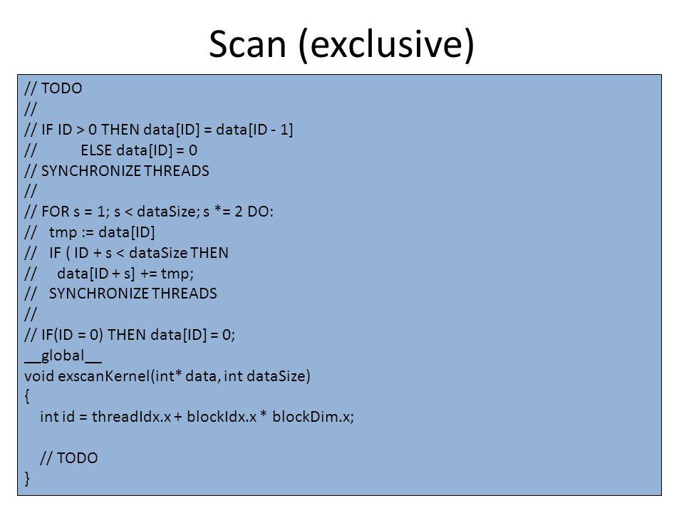 Scan (exclusive) Módosítsuk a scan-t, hogy tetszőleges méretű adathalmazon működjön