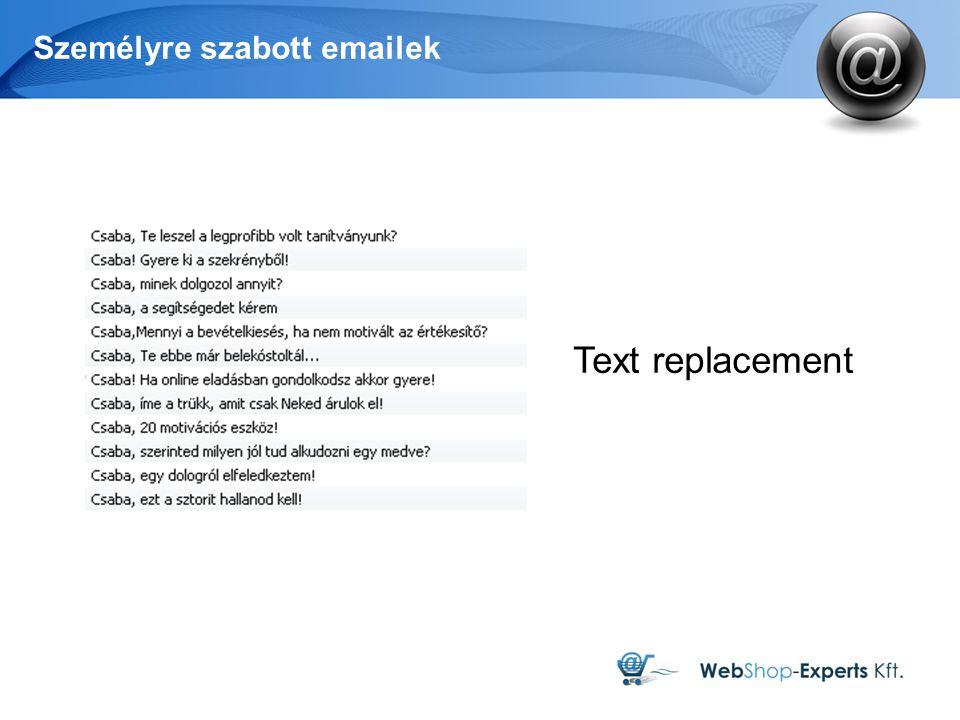 Személyre szabott emailek Text replacement