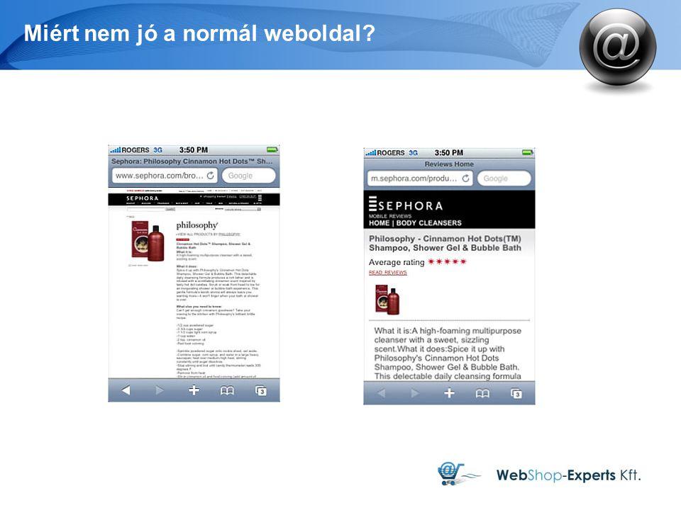 Miért nem jó a normál weboldal?