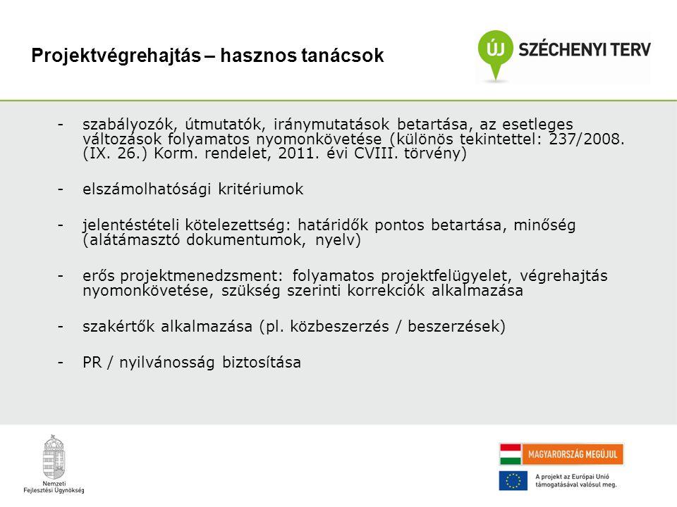 -szabályozók, útmutatók, iránymutatások betartása, az esetleges változások folyamatos nyomonkövetése (különös tekintettel: 237/2008.