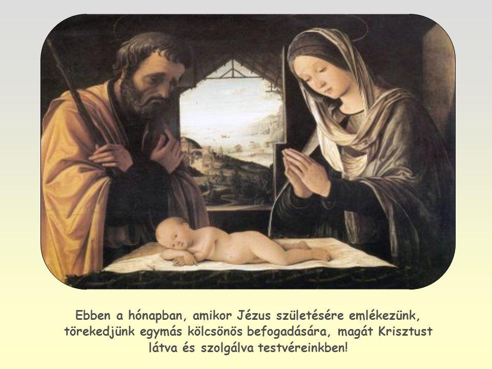 """""""Ám azoknak, akik befogadták, hatalmat adott, hogy Isten gyermekeivé legyenek."""