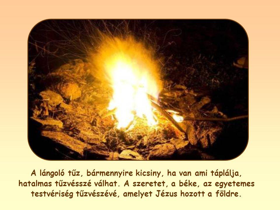 Hogy így legyen, valamit mindig el kell égetnie. Elsősorban önző énünket, mégpedig úgy, hogy teljes mértékben a másik felé fordulunk: vagy Isten felé,
