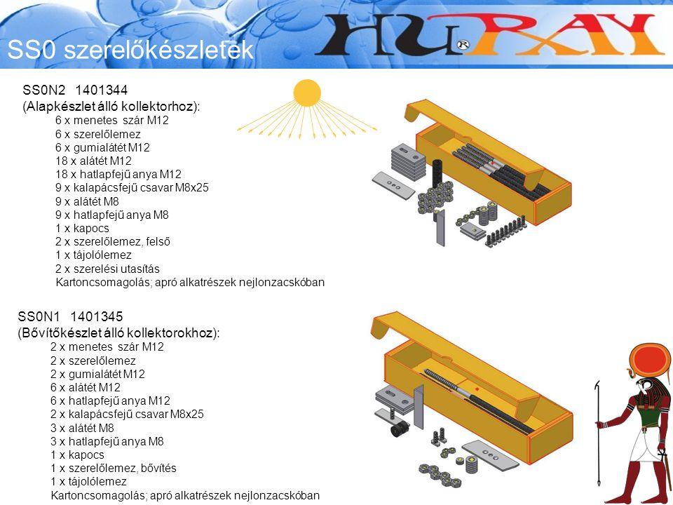 SS0 szerelőkészletek SS0N2 1401344 (Alapkészlet álló kollektorhoz): 6 x menetes szár M12 6 x szerelőlemez 6 x gumialátét M12 18 x alátét M12 18 x hatlapfejű anya M12 9 x kalapácsfejű csavar M8x25 9 x alátét M8 9 x hatlapfejű anya M8 1 x kapocs 2 x szerelőlemez, felső 1 x tájolólemez 2 x szerelési utasítás Kartoncsomagolás; apró alkatrészek nejlonzacskóban SS0N1 1401345 (Bővítőkészlet álló kollektorokhoz): 2 x menetes szár M12 2 x szerelőlemez 2 x gumialátét M12 6 x alátét M12 6 x hatlapfejű anya M12 2 x kalapácsfejű csavar M8x25 3 x alátét M8 3 x hatlapfejű anya M8 1 x kapocs 1 x szerelőlemez, bővítés 1 x tájolólemez Kartoncsomagolás; apró alkatrészek nejlonzacskóban