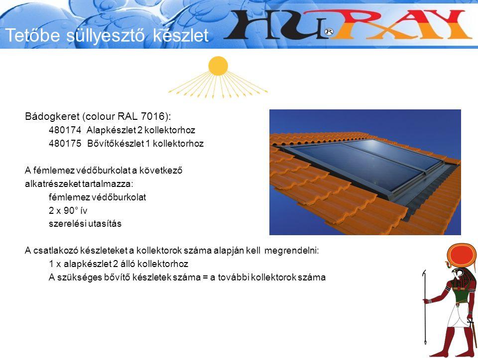 Tetőbe süllyesztő készlet Bádogkeret (colour RAL 7016): 480174 Alapkészlet 2 kollektorhoz 480175 Bővítőkészlet 1 kollektorhoz A fémlemez védőburkolat a következő alkatrészeket tartalmazza: fémlemez védőburkolat 2 x 90° ív szerelési utasítás A csatlakozó készleteket a kollektorok száma alapján kell megrendelni: 1 x alapkészlet 2 álló kollektorhoz A szükséges bővítő készletek száma = a további kollektorok száma