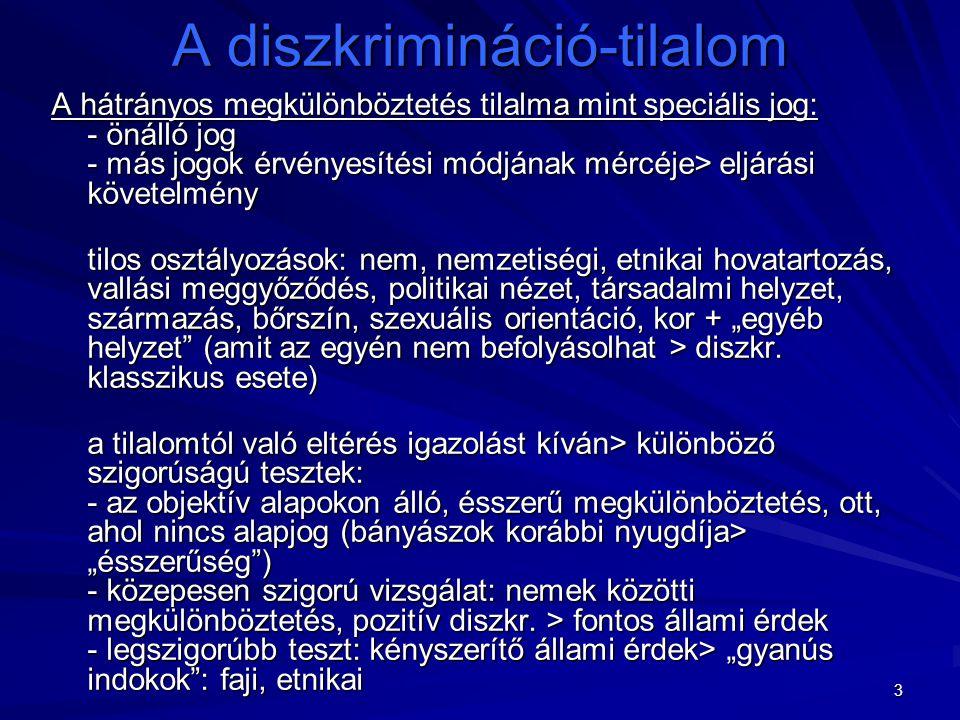 4 A diszkrimináció-tilalom A diszkr.