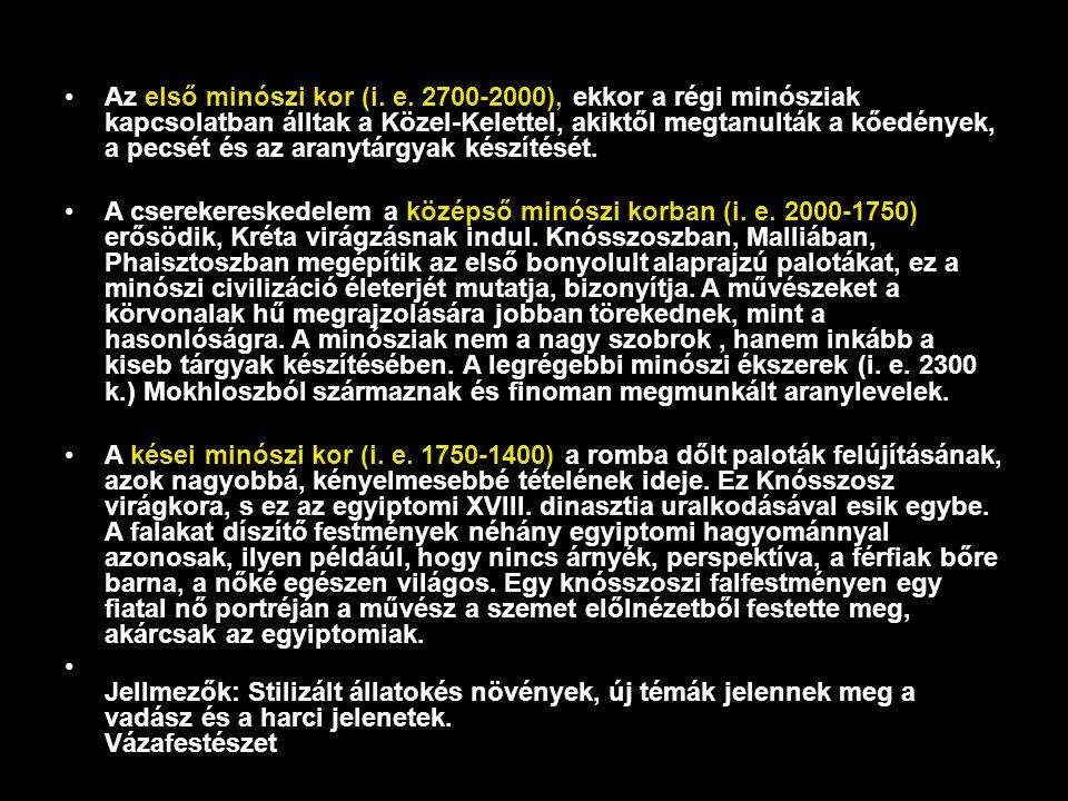 Az első minószi kor (i. e. 2700-2000), ekkor a régi minósziak kapcsolatban álltak a Közel-Kelettel, akiktől megtanulták a kőedények, a pecsét és az ar