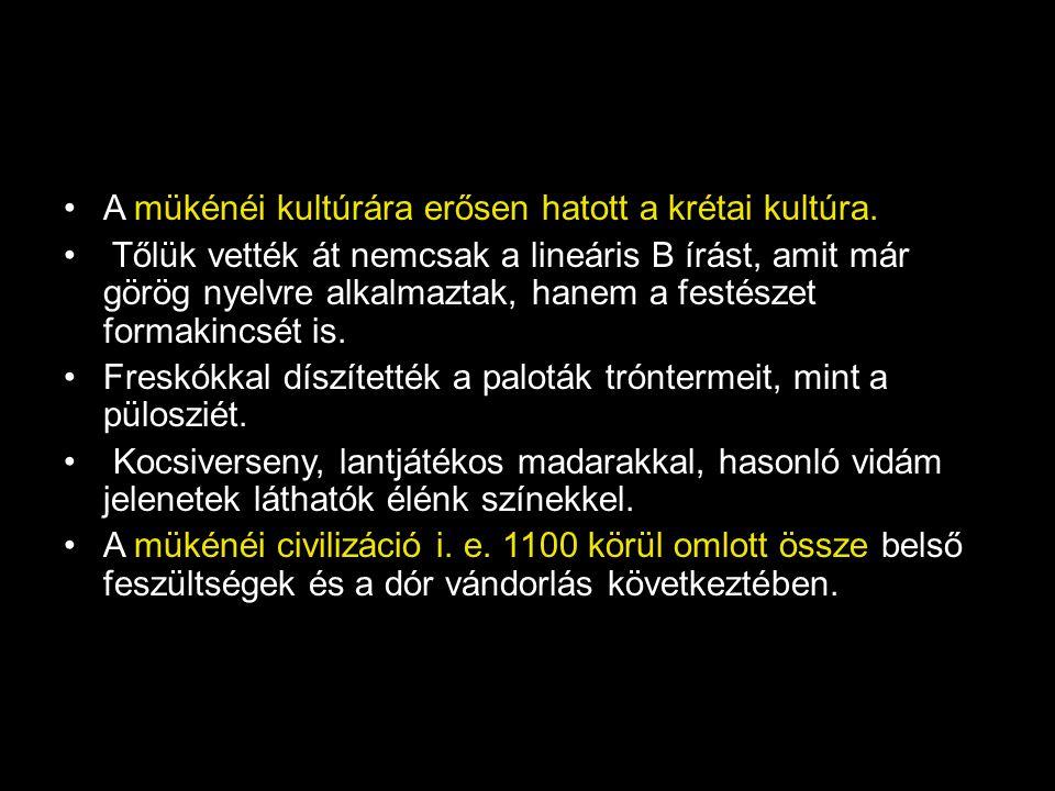 A mükénéi kultúrára erősen hatott a krétai kultúra. Tőlük vették át nemcsak a lineáris B írást, amit már görög nyelvre alkalmaztak, hanem a festészet