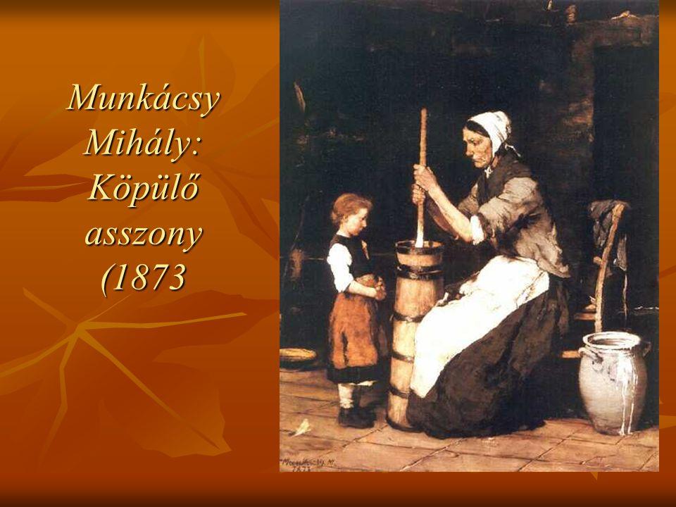 Munkácsy Mihály: Köpülő asszony (1873