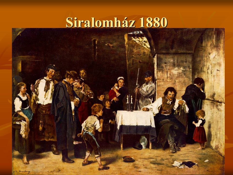 Siralomház 1880