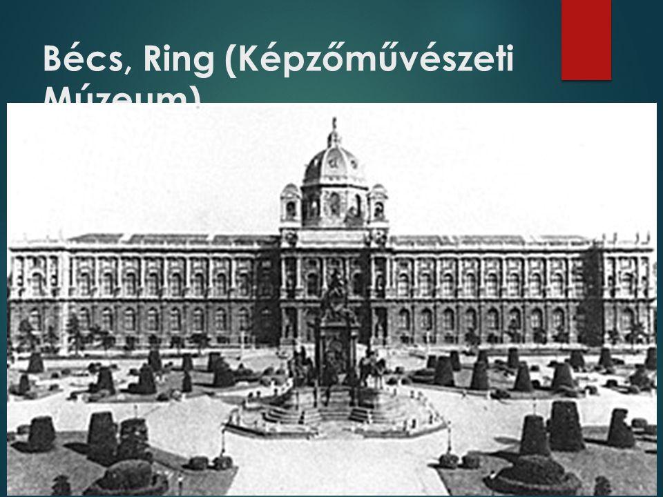 Bécs, Ring (Képzőművészeti Múzeum)