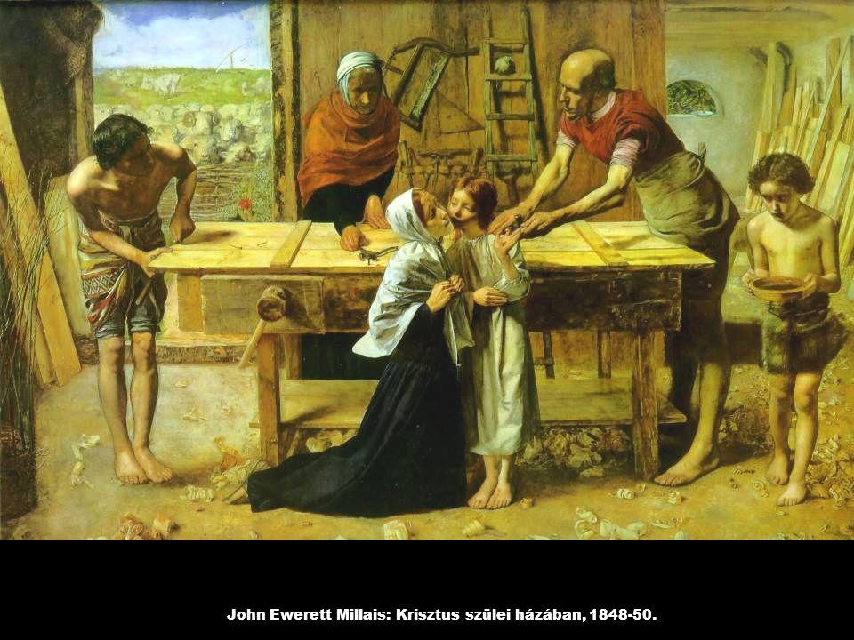 John Ewerett Millais: Krisztus szülei házában, 1848-50.