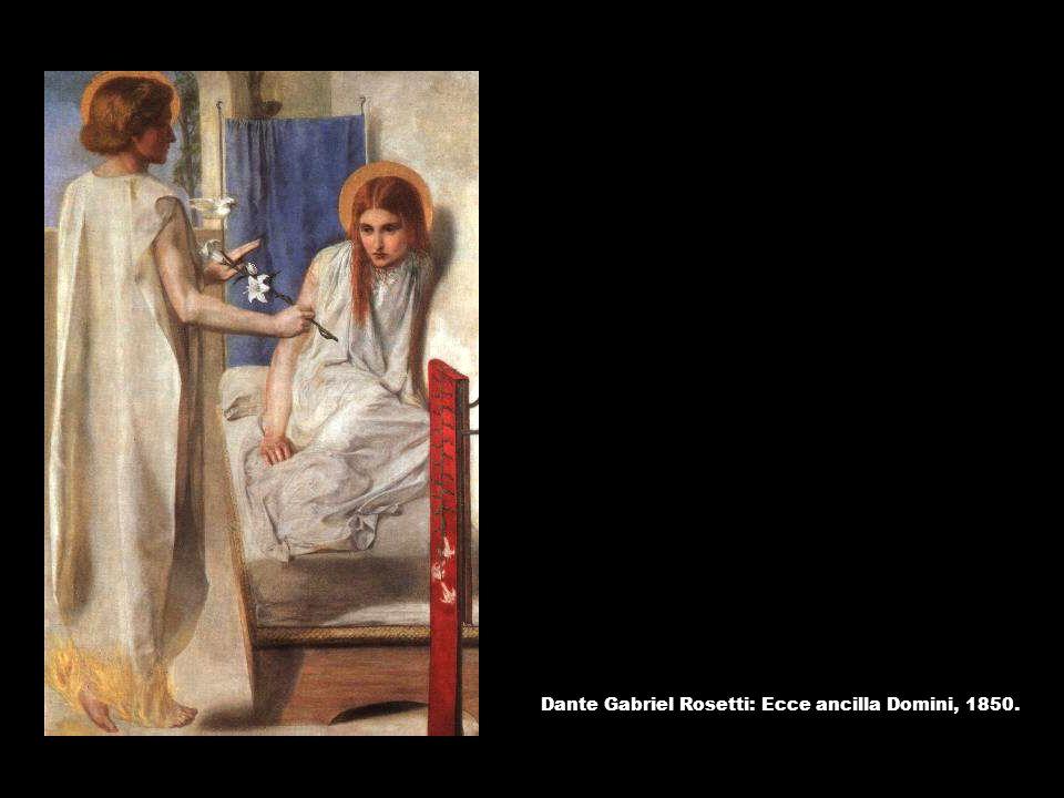 Dante Gabriel Rosetti: Ecce ancilla Domini, 1850.