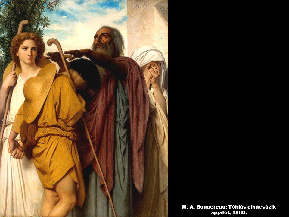 W. A. Bougereau: Tóbiás elbúcsúzik apjától, 1860.