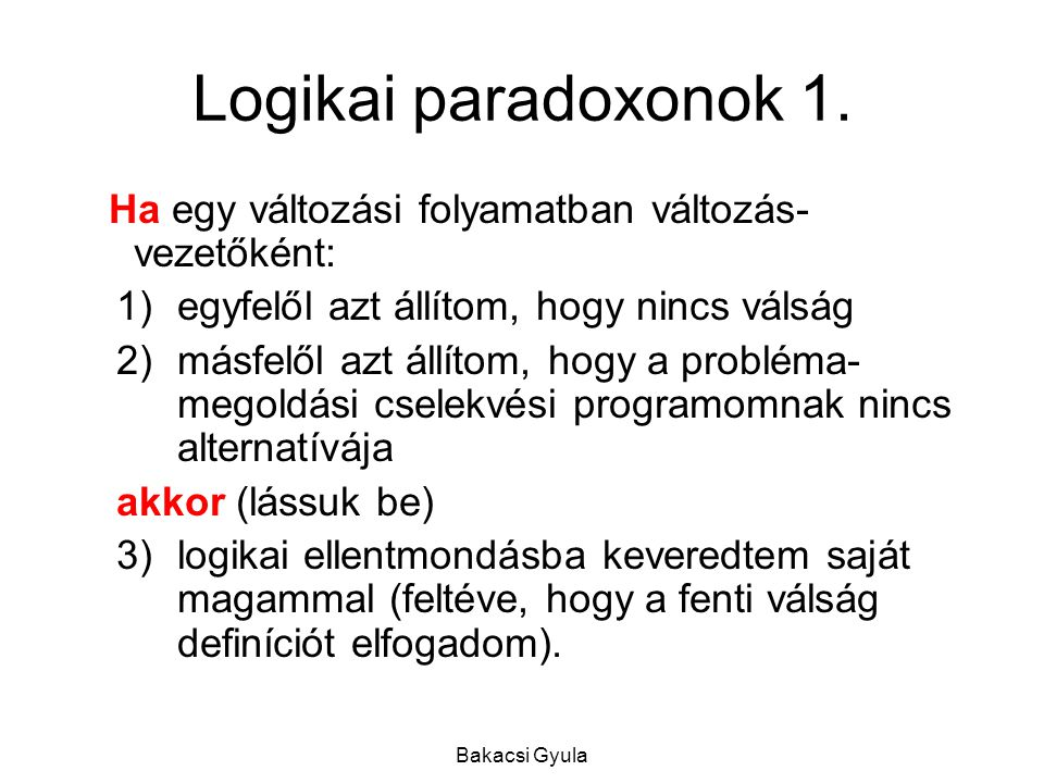 Bakacsi Gyula Logikai paradoxonok 1.