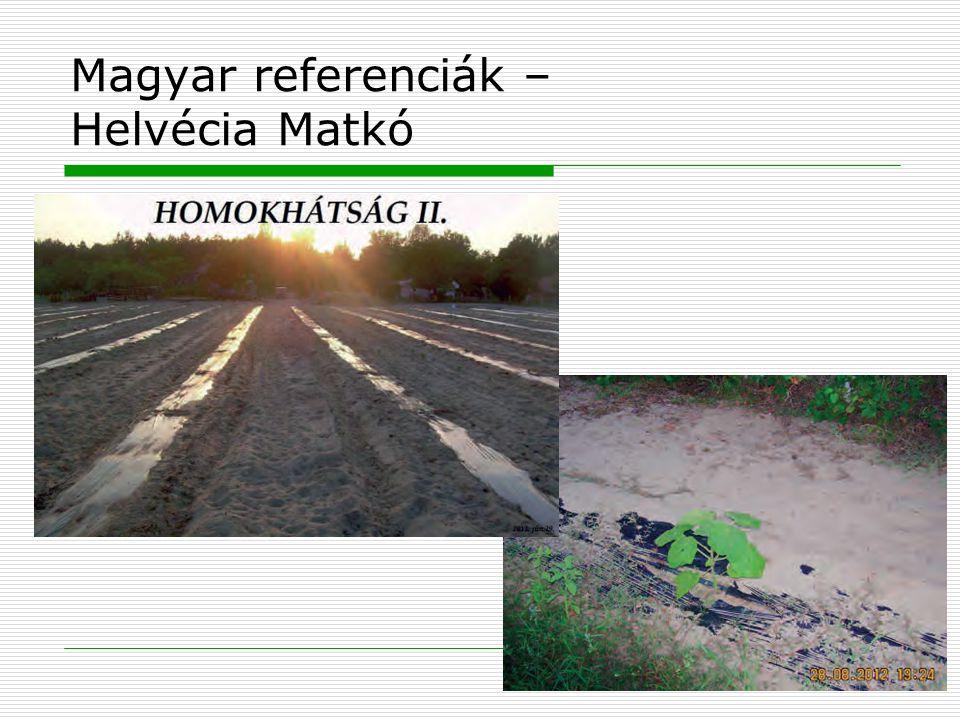 Magyar referenciák – Helvécia Matkó