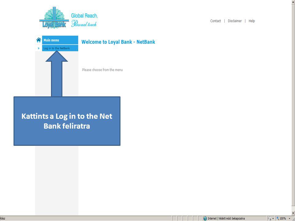 Kattints a Log in to the Net Bank feliratra