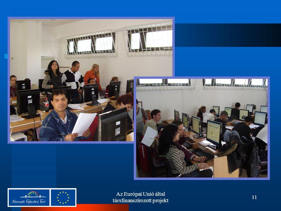 Az Európai Unió által társfinanszírozott projekt 11