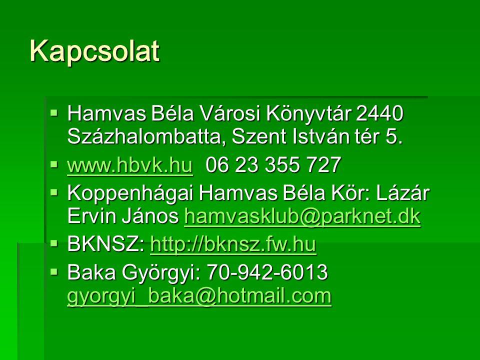 Kapcsolat  Hamvas Béla Városi Könyvtár 2440 Százhalombatta, Szent István tér 5.