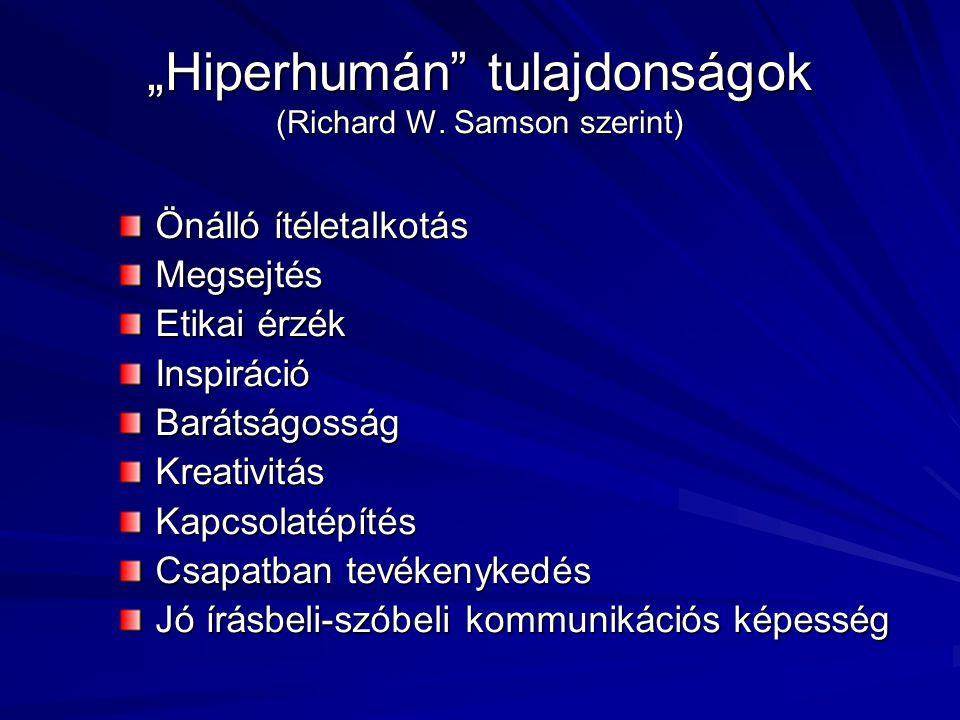 """""""Hiperhumán tulajdonságok (Richard W."""