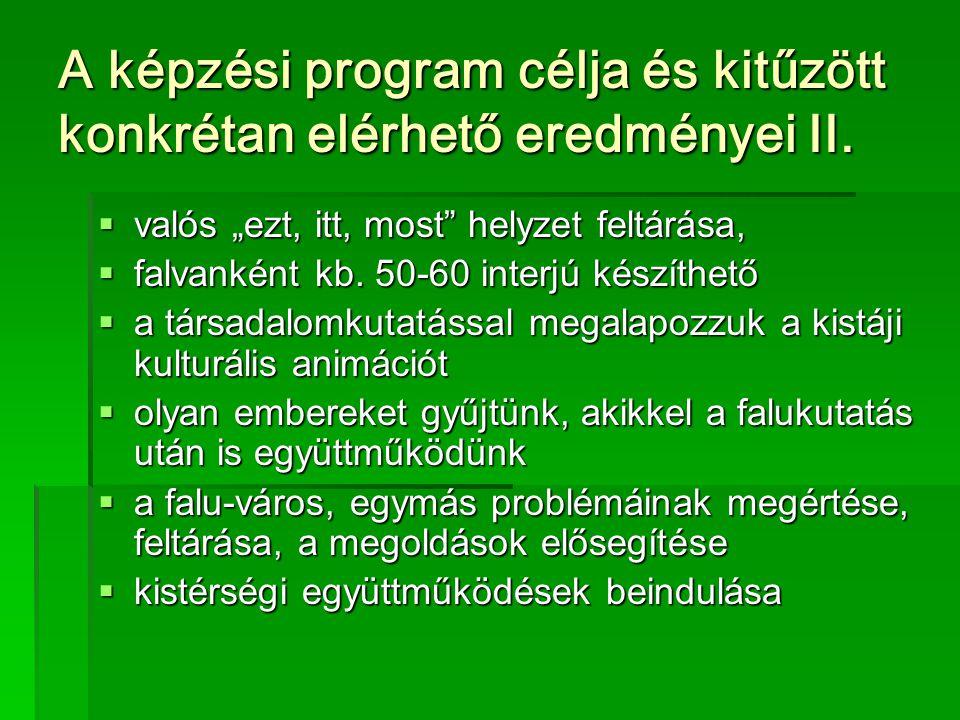 Bevételek  Pályázaton nyerhető összeg (NKA, NCA, ROP, Megyei Önkormányzat)  Helyi támogatás (települési önkormányzat, vállalkozók)