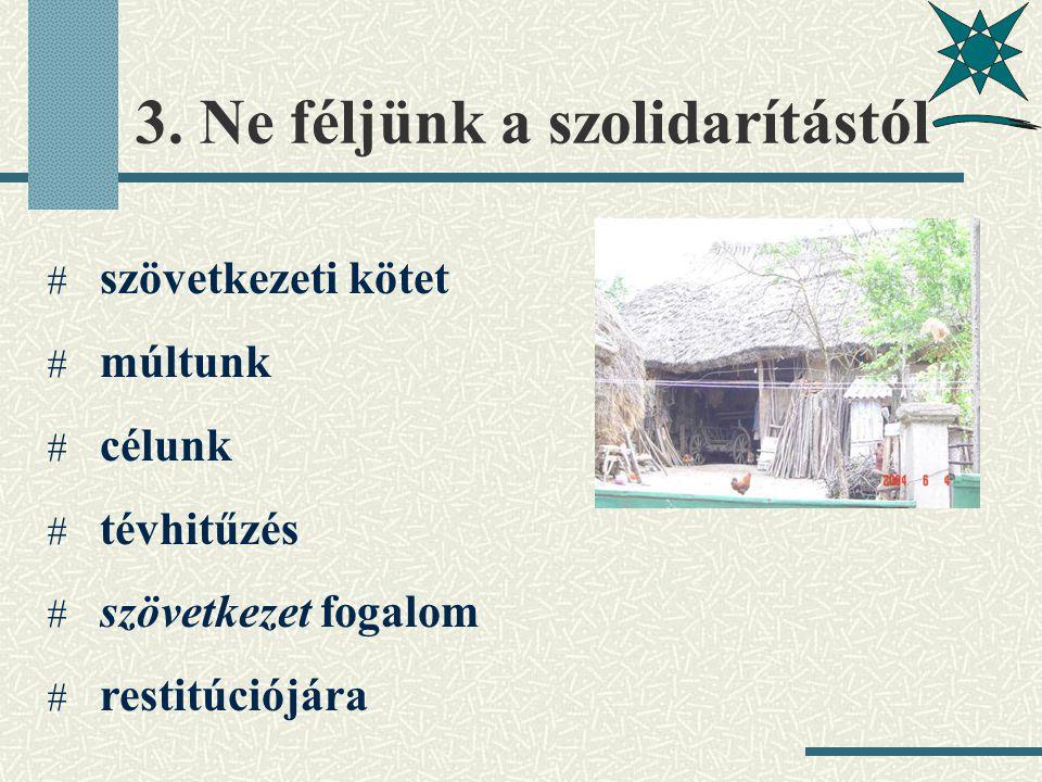 4.Ébredj fel erdélyi magyar.
