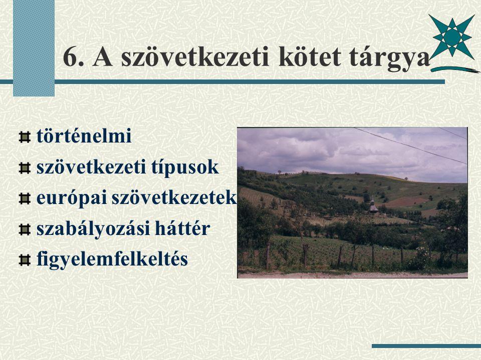 6. A szövetkezeti kötet tárgya történelmi szövetkezeti típusok európai szövetkezetek szabályozási háttér figyelemfelkeltés