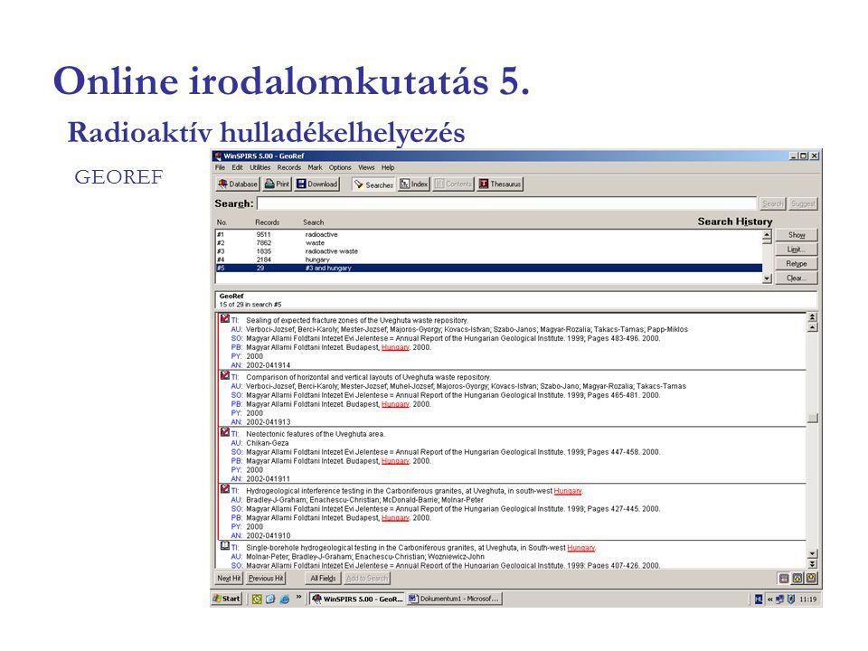 Online irodalomkutatás 5. GEOREF Radioaktív hulladékelhelyezés