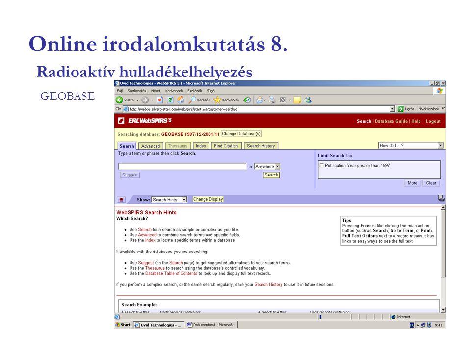 Online irodalomkutatás 8. GEOBASE Radioaktív hulladékelhelyezés