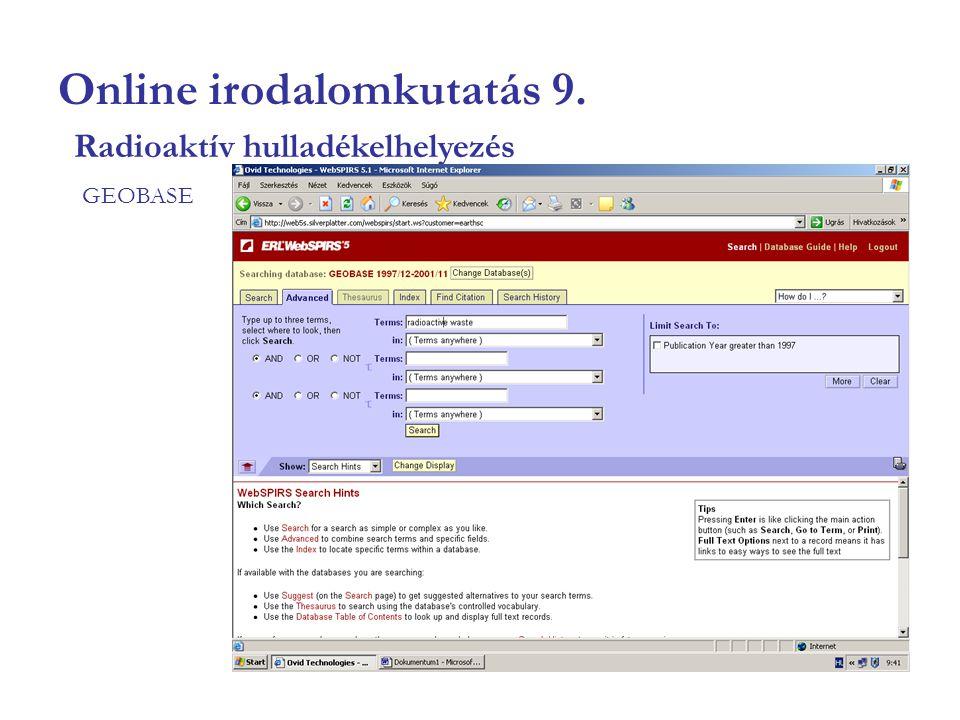 Online irodalomkutatás 9. GEOBASE Radioaktív hulladékelhelyezés