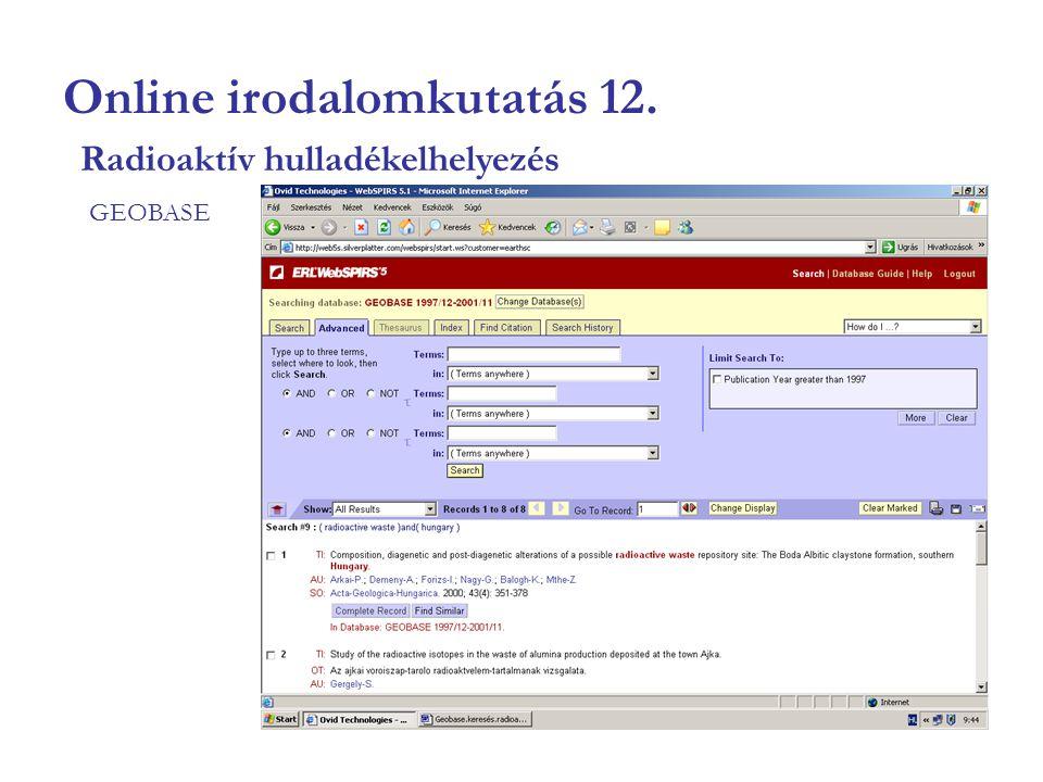 Online irodalomkutatás 12. GEOBASE Radioaktív hulladékelhelyezés