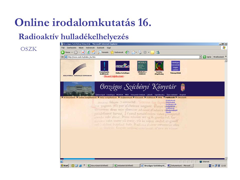 Online irodalomkutatás 16. OSZK Radioaktív hulladékelhelyezés