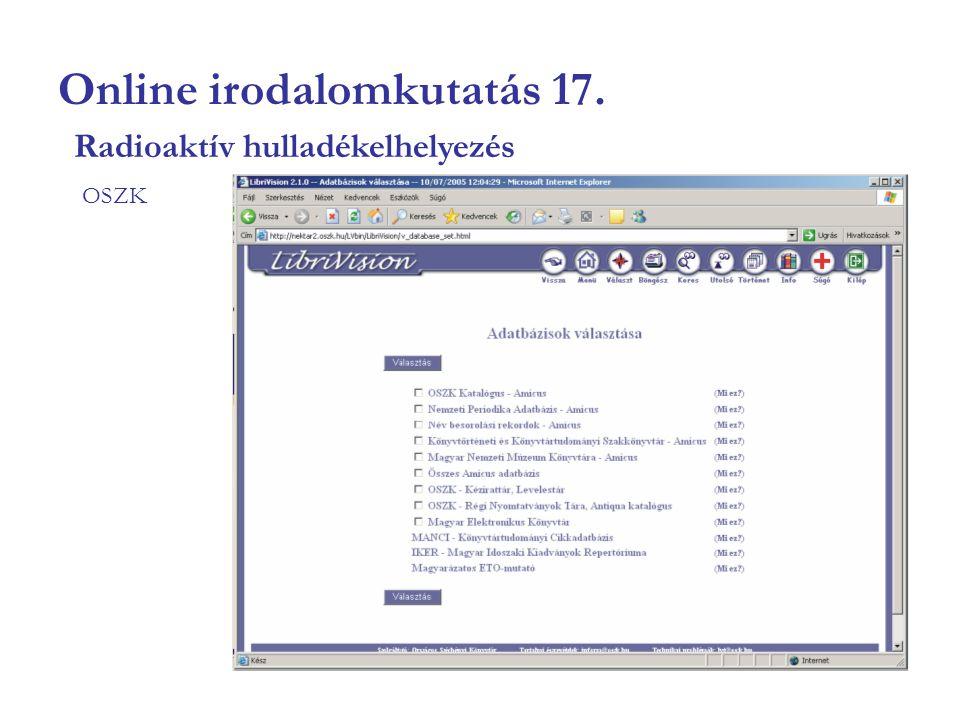 Online irodalomkutatás 17. OSZK Radioaktív hulladékelhelyezés